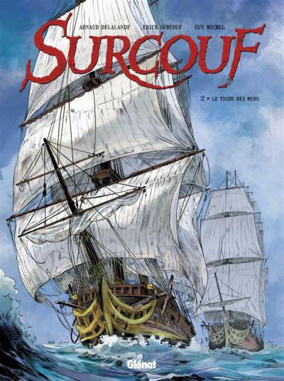 Couverture Surcouf tome 2 - Le tigre des mers (édition 2015)