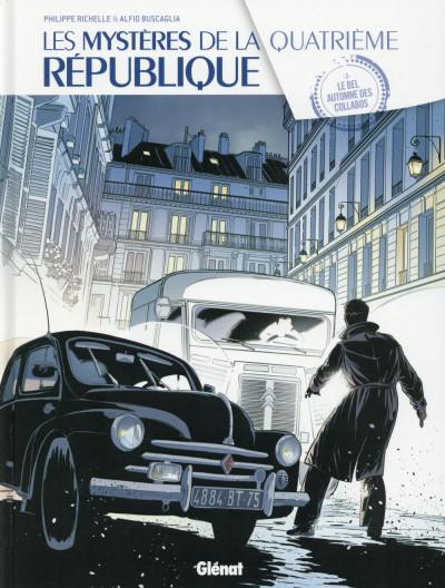 image de Les mystères de la quatrième République tome 3 - Le Bel automne des collabos