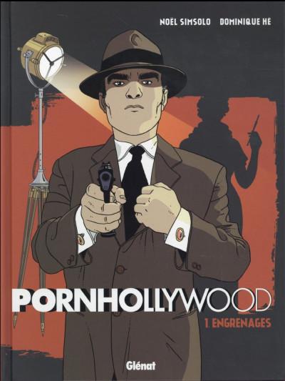 image de Pornhollywood tome 1 - engrenages