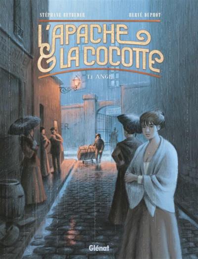 Couverture L'apache & la cocotte tome 1