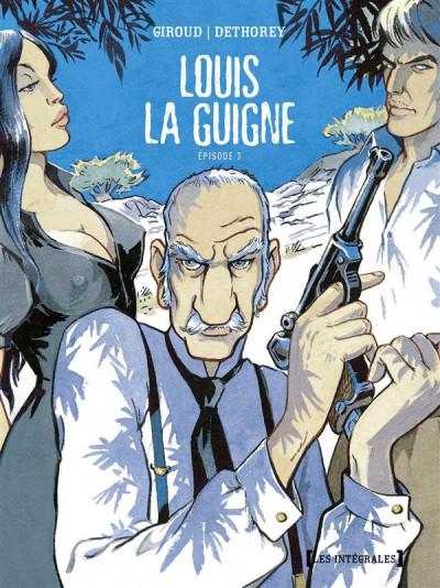 Couverture Louis La Guigne - Intégrale Tomes 9 à 13