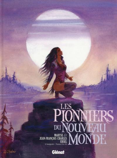 Couverture Les pionniers du nouveau monde - intégrale tome 9 à tome 12