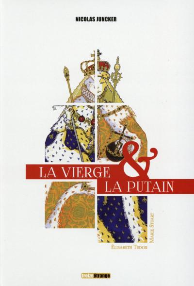 image de La vierge et la putain - coffret - Elisabeth Tudor & Marie Stuart