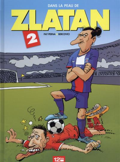 image de Dans la peau de Zlatan tome 2
