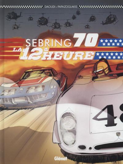 image de Sebring 70 - la 12ème heure
