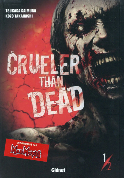 Couverture Crueler than dead tome 1