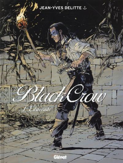 image de Black crow tome 6 - L'Eldorado