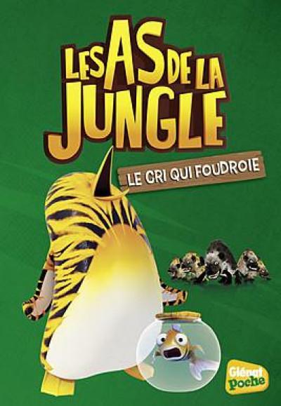 image de les as de la jungle tome 6 - le cri qui foudroie