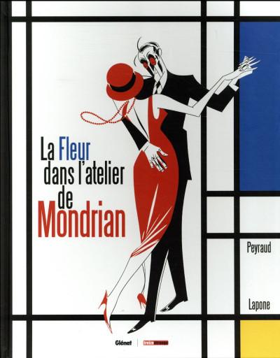 Couverture La fleur dans l'atelier de Mondrian