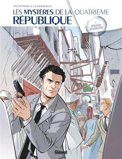 Couverture Les mystères de la quatrième République tome 5