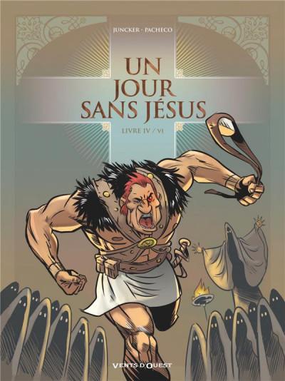 Couverture Un jour sans Jésus tome 4