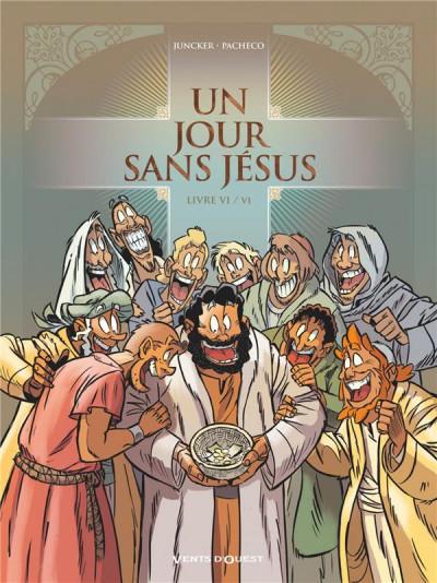 Couverture Un jour sans Jésus tome 6