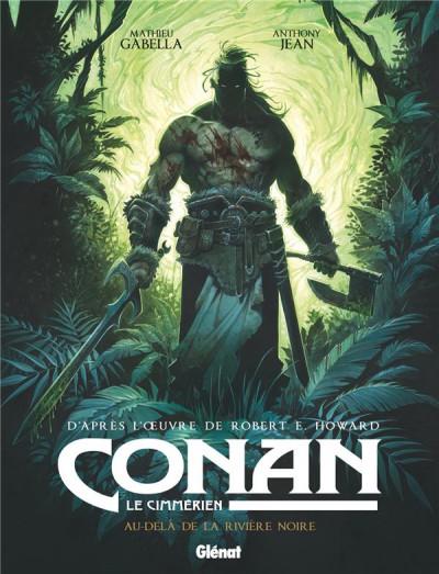 Couverture Conan le Cimmérien  - Au-delà de la rivière noire