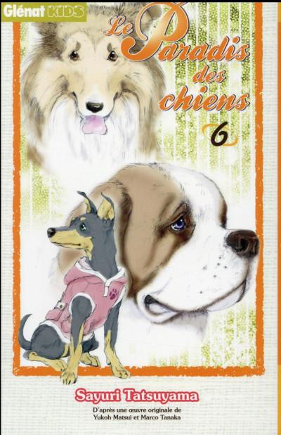 Couverture Le paradis des chiens tome 6