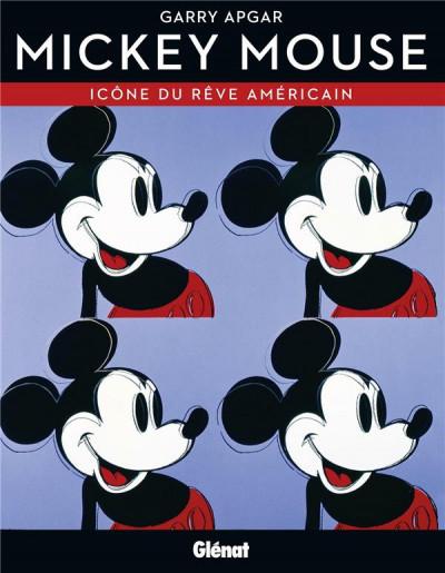 Couverture Mickey Mouse, icône du rêve américain