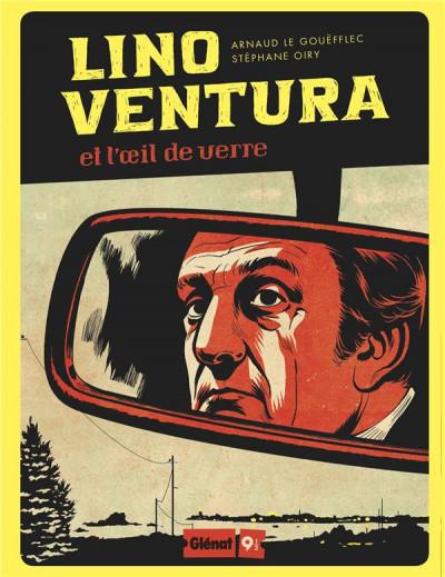 Couverture Lino Ventura - Et l'oeil de verre