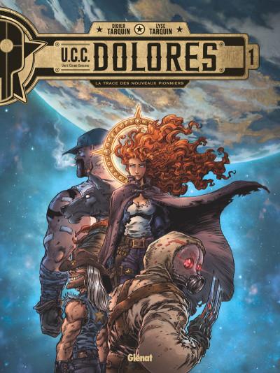 Couverture UCC Dolores tome 1 + ex-libris offert