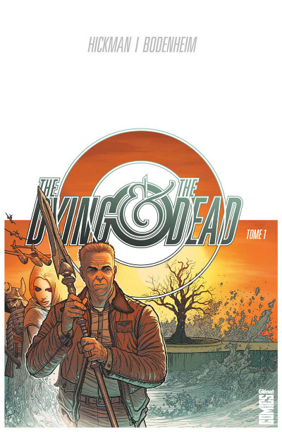 Couverture The dying & the dead tome 1