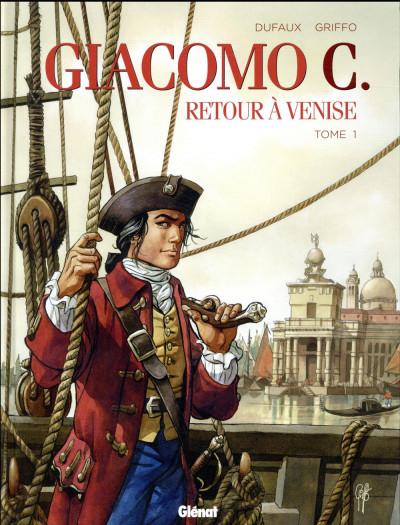 Couverture Giacomo C. - retour à Venise tome 1