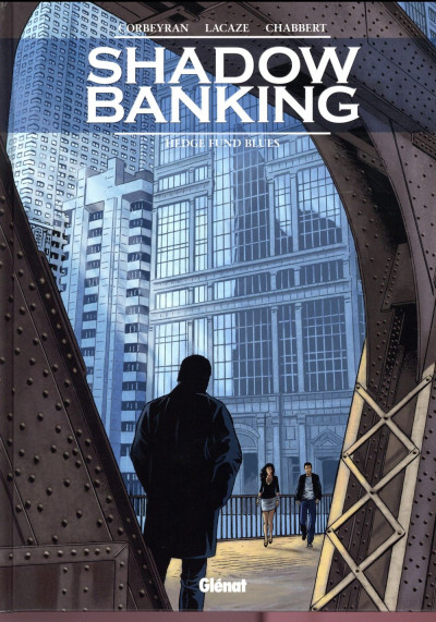 Couverture Shadow banking tome 4
