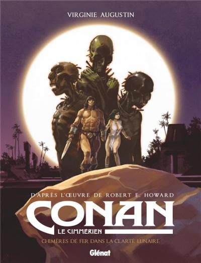 Couverture Conan le cimmérien - Chimères de fer dans la clarte lunaire