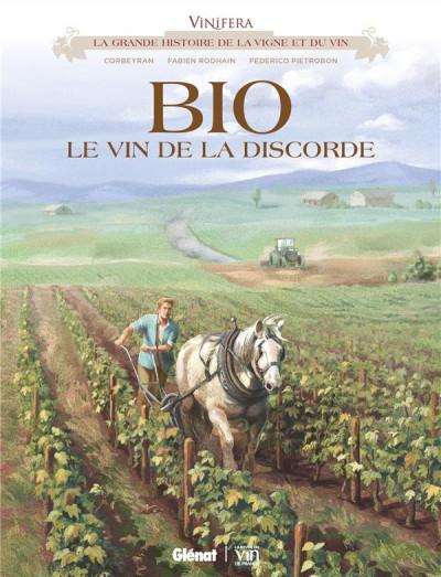 Couverture Vinifera - Bio, le vin de la discorde