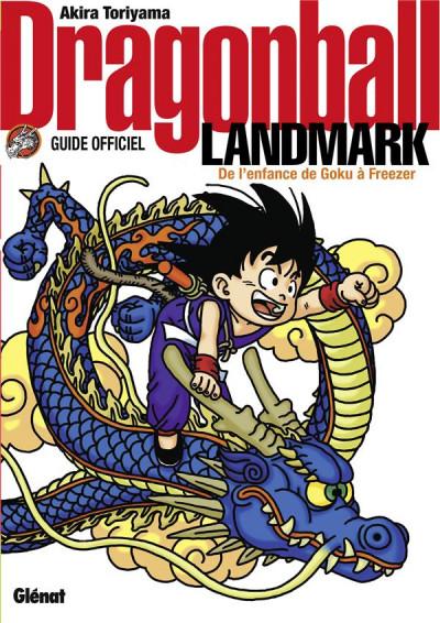 Couverture Dragon Ball landmark : de l'enfance de Goku à Freezer - guide officiel
