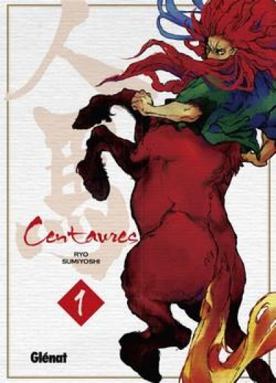 Couverture Centaures tome 1