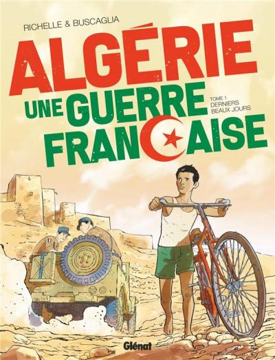 Couverture Algérie - une guerre française tome 1