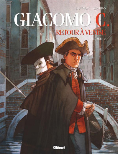Couverture Giacomo C. - Retour à Venise tome 2