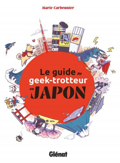 Couverture Le guide du geek-trotteur au Japon