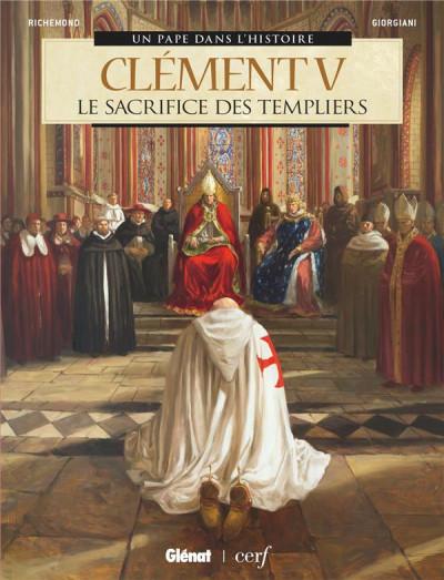 Couverture Clément V - Le sacrifice des templiers