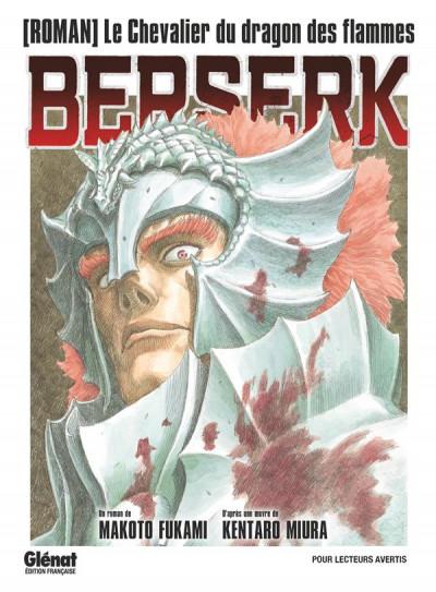 Couverture Berserk - roman - Le chevalier du dragon de feu