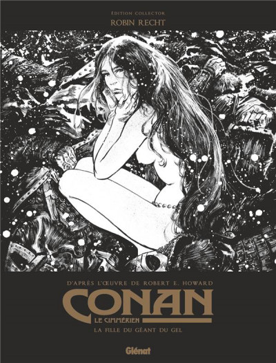 Couverture Conan le Cimmérien - La fille du géant du gel (édition n&b)