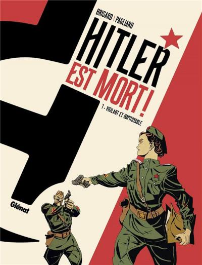 Couverture Hitler est mort ! tome 1