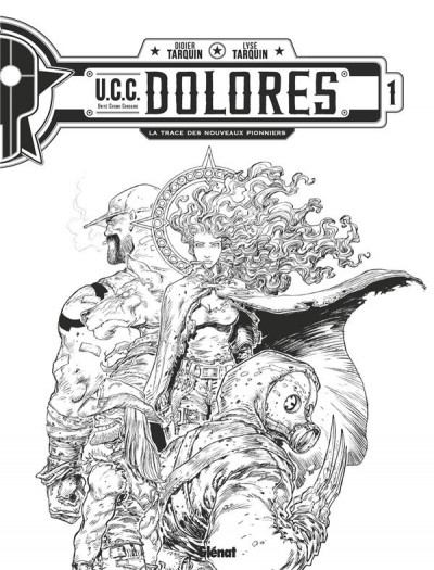 Couverture UCC Dolores - édition spéciale n&b tome 1 + ex-libris offert