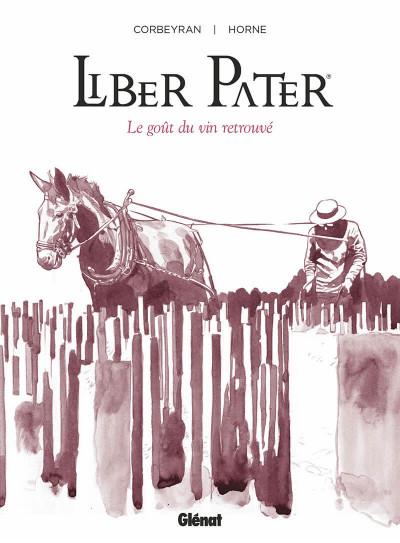 Couverture Liber pater - Le goût du vin retrouvé