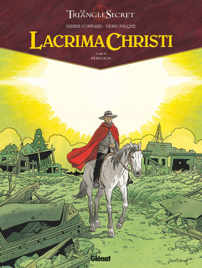 Couverture Le triangle secret - Lacrima christi tome 6