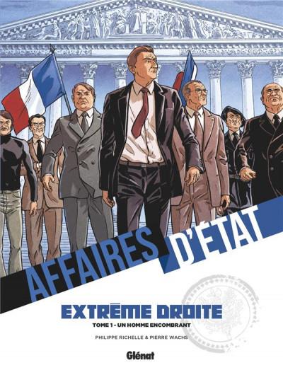 Couverture Affaires d'état - Extrême droite tome 1