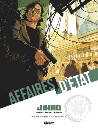Couverture Affaires d'état - Jihad tome 1