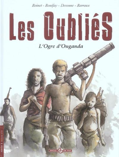 Couverture les oublies tome 1 - l'ogre d'ouganda