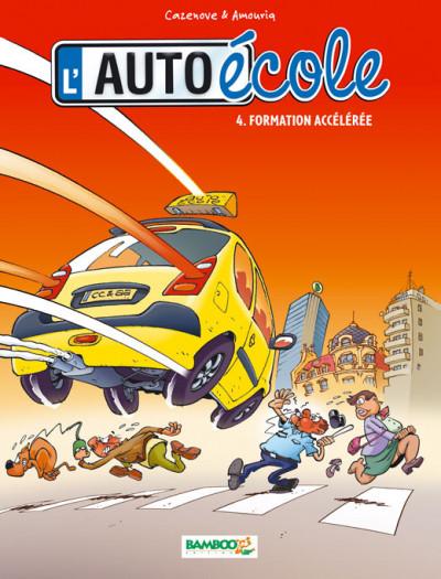 image de l'auto école tome 4 - formation accélérée
