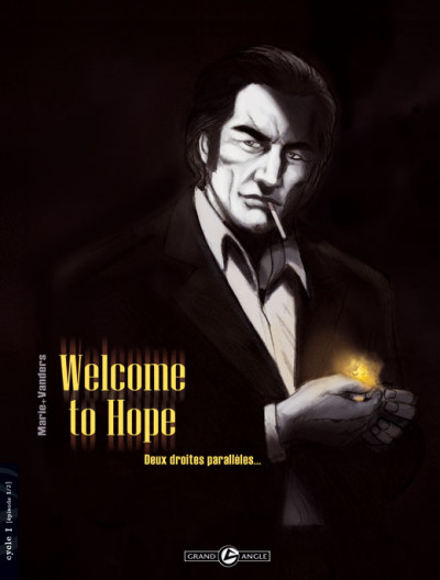 Couverture welcome to hope tome 1 - deux droites parallèles