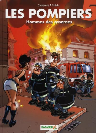 Couverture les pompiers tome 5 - hommes des casernes