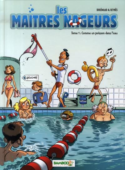 Couverture les maîtres nageurs tome 1 - comme un poisson dans l'eau