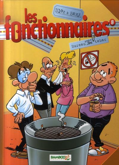 Couverture les fonctionnaires tome 8 - bureau sans tabac