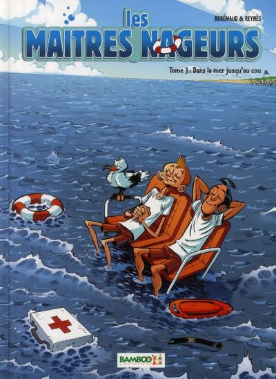 image de les maîtres nageurs tome 3 - dans la mer jusqu'au cou