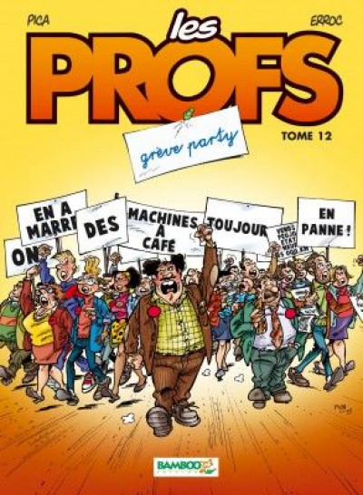 image de les profs tome 12 - grève party