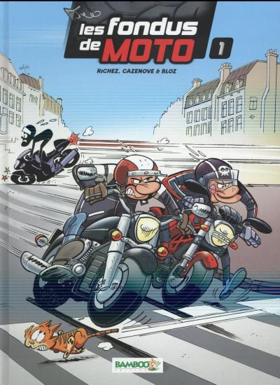 image de les fondus de moto tome 1