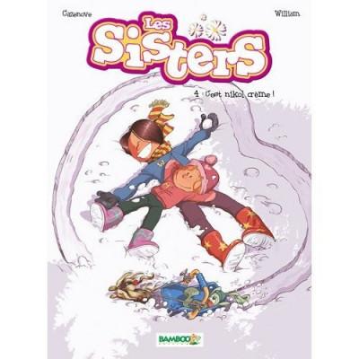 Couverture les sisters tome 4 - c'est nikol crème !